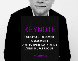 Keynote de Philippe MEDA « DIGITAL IS OVER »